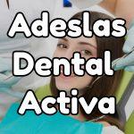 Seguro ADeslas Dental Activa