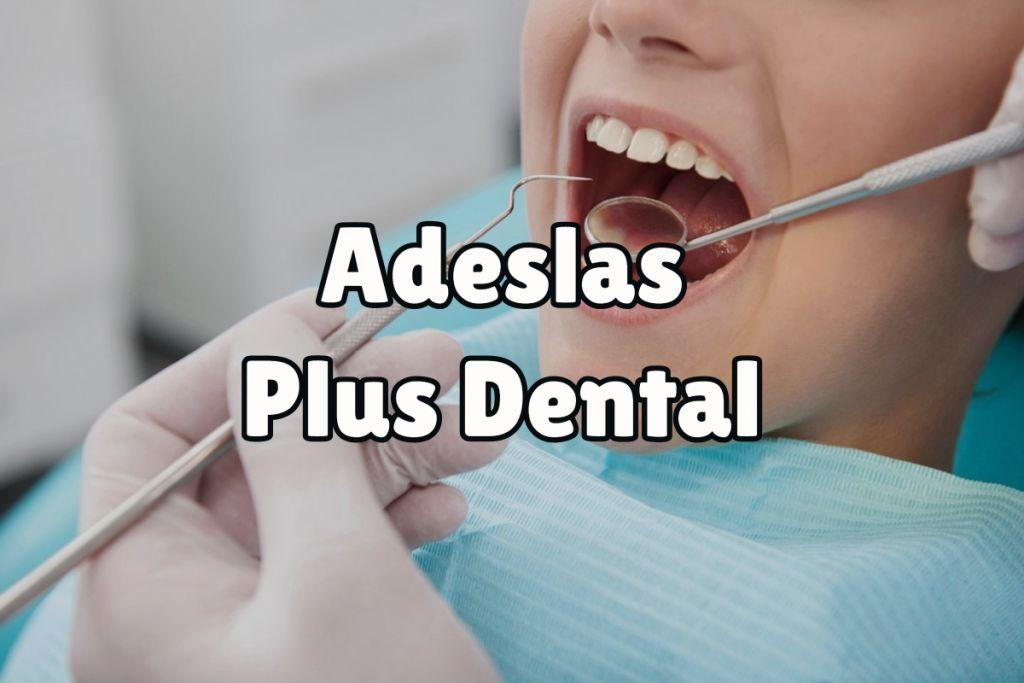 Servicios de Adeslas Plus Dental