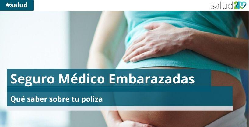 Seguro Médico Embarazadas