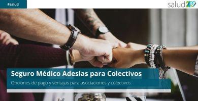 Seguro Médico Adeslas para Colectivos