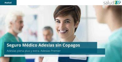 Seguro Médico Adeslas sin Copagos