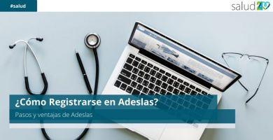 ¿Cómo Registrarse en Adeslas?