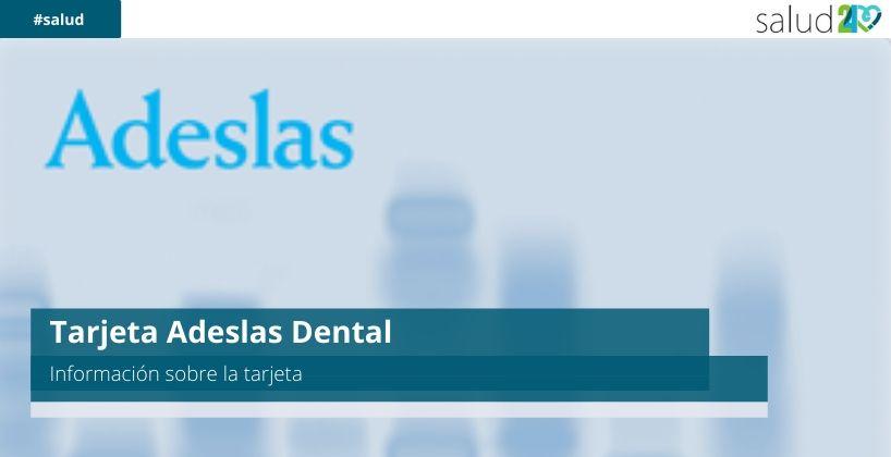 Tarjeta Adeslas Dental