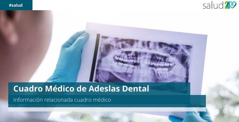 Cuadro Médico de Adeslas Dental