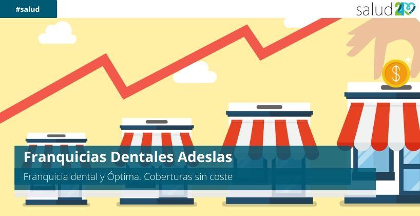 Franquicias Dentales Adeslas