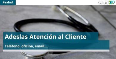 Adeslas Atención al Cliente