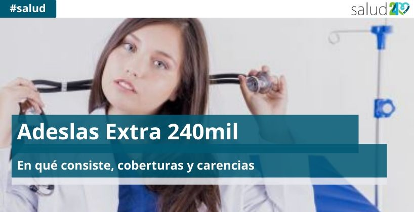 Adeslas Extra 240mil